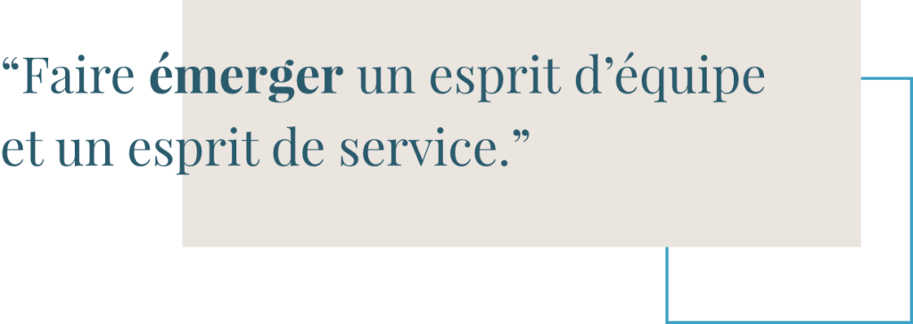 Faire émerger un esprit d'équipe et un esprit de service - TalentriCity