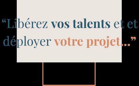 Libérez vos talents et déployer votre projet - TalentriCity