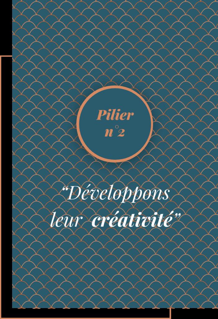 Approche Pilier n°2 - Développons leur créativité - Talentricity
